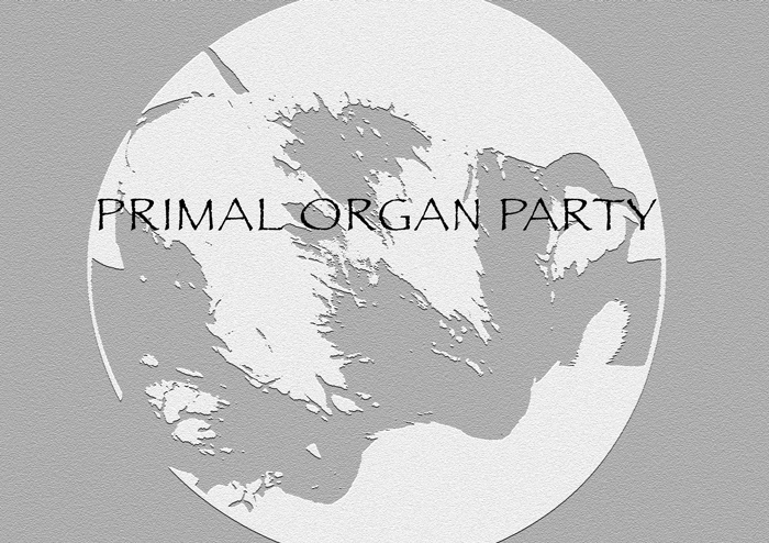 Primal Organ Party – A Social Experiment